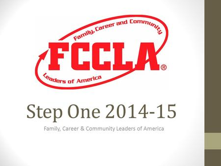 Step One 2014-15 Family, Career & Community Leaders of America.