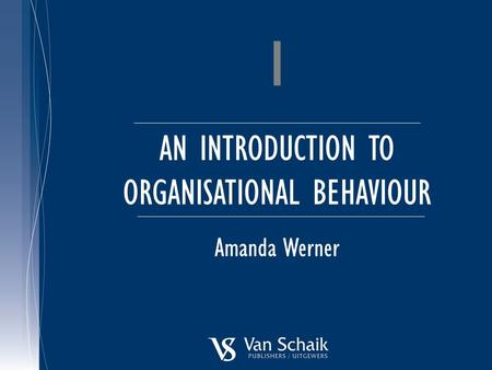 AN INTRODUCTION TO ORGANISATIONAL BEHAVIOUR