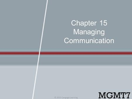 Chapter 15 Managing Communication