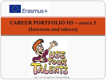 CAREER PORTFOLIO H5 – annex 5 (Interests and talents)