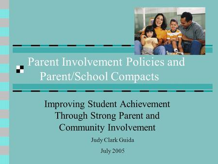 Parent Involvement Policies and Parent/School Compacts