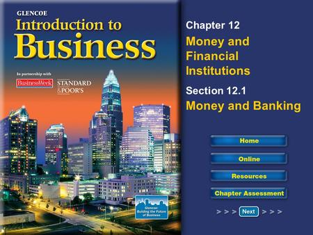Chapter 12 Money and Financial Institutions Section 12.1 Money and Banking.