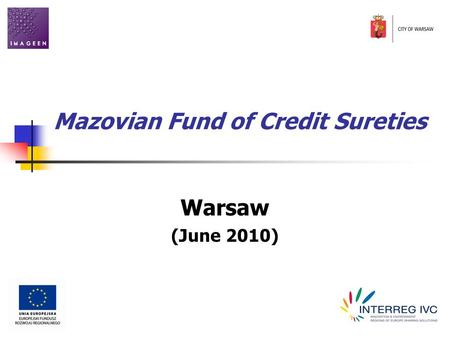 Mazovian Fund of Credit Sureties Warsaw (June 2010)