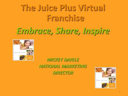 The Juice Plus Virtual Franchise