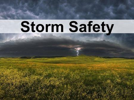 Storm Safety. Storms are a common cause of power failure Strong winds can cause branches from trees and other debris to fall across powerlines and stop.