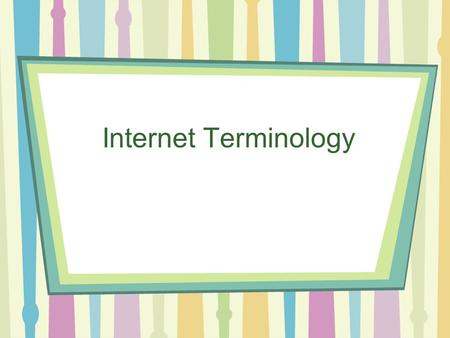 Internet Terminology. Network A network is a group of computers that share computing resources LAN – Local Area Network – confined to a relatively small.