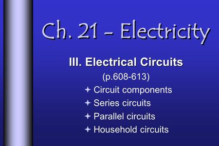 III. Electrical Circuits