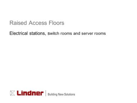 Electrical stations, switch rooms and server rooms