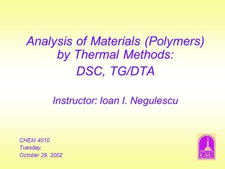 Analysis of Materials (Polymers) by Thermal Methods: DSC, TG/DTA