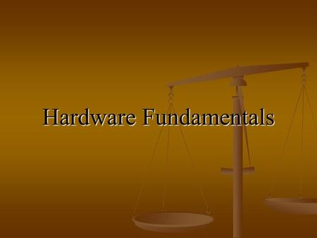 "Hardware Fundamentals. Instructor: G. Rudolph, Summer 20062 Key Hardware Components Microprocessor Memory Peripherals (I/O) Bus ""Glue Logic"""