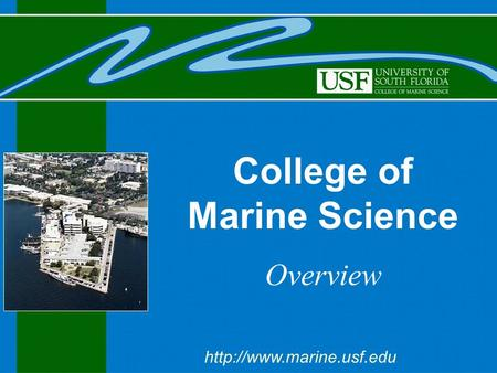 College of Marine Science Overview