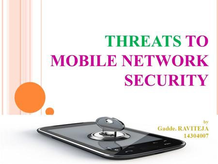 THREATS TO MOBILE NETWORK SECURITY