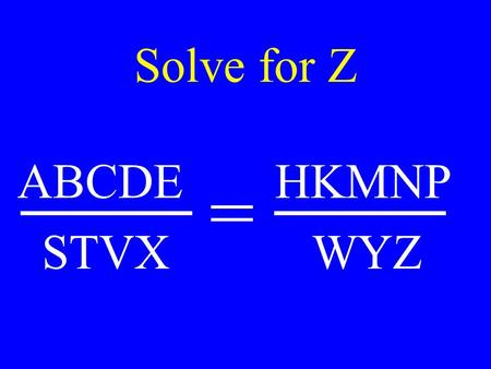 Solve for Z ABCDE HKMNP STVX WYZ =. Chapter 22 Current Electricity.