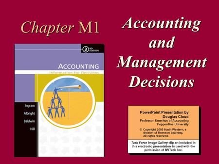 1 PowerPoint Presentation by Douglas Cloud Professor Emeritus of Accounting Pepperdine University © Copyright 2005 South-Western, a division of Thomson.