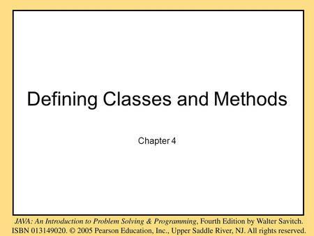 Defining Classes and Methods Chapter 4. Objectives become familiar with the concept of –a class –an object that instantiates the class learn how to –define.