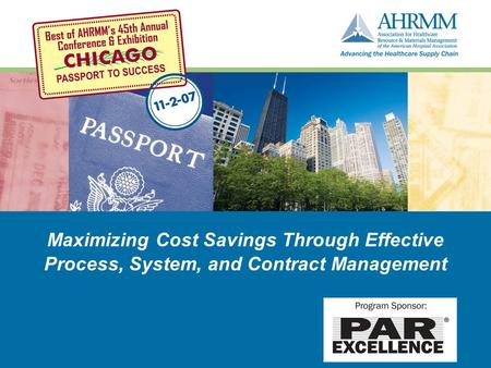 Maximizing Cost Savings Through Effective Process, System, and Contract Management.