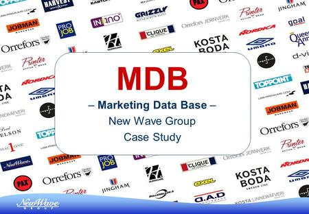 MDB – Marketing Data Base – New Wave Group Case Study.