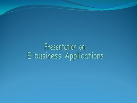E business Applications