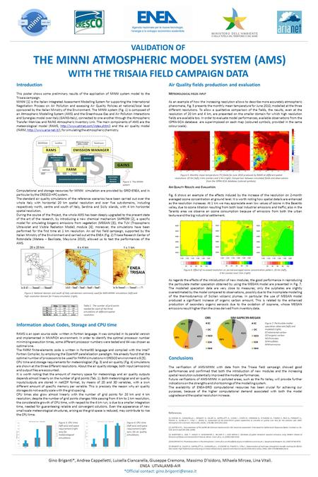 VALIDATION OF THE MINNI ATMOSPHERIC MODEL SYSTEM (AMS) WITH THE TRISAIA FIELD CAMPAIGN DATA Gino Briganti*, Andrea Cappelletti, Luisella Ciancarella, Giuseppe.