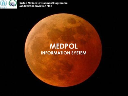 MEDPOL INFORMATION SYSTEM United Nations Environment Programme Mediterranean Action Plan.