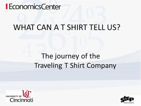 WHAT CAN A T SHIRT TELL US? The journey of the Traveling T Shirt Company.