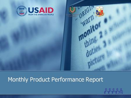 Monthly Product Performance Report. 2 What Is The Monthly Product Performance Report? Shows the performance of the bank's microfinance product, particularly.