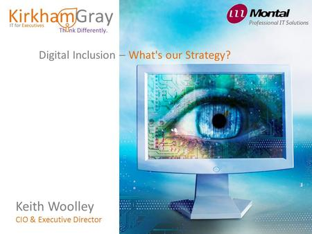 Keith Woolley Digital Inclusion – What's our Strategy?