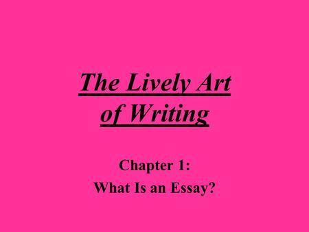 the lively art of writing from opinion to thesis This website, like most others, uses cookies in order to give you a great online experience we value excellent academic writing and strive to the lively art of.