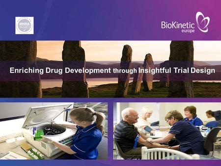 Enriching Drug Development through Insightful Trial Design.
