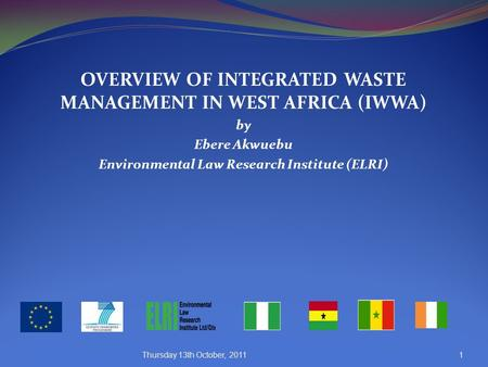 OVERVIEW OF INTEGRATED WASTE MANAGEMENT IN WEST AFRICA (IWWA)
