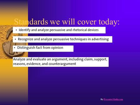 Standards we will cover today: By PresenterMedia.comPresenterMedia.com.