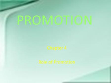 Chapter 4 Role of Promotion