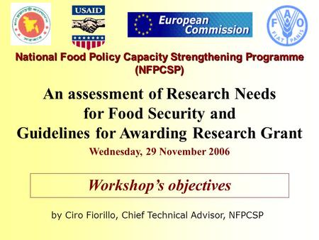 National Food Policy Capacity Strengthening Programme (NFPCSP) An assessment of Research Needs for Food Security and Guidelines for Awarding Research Grant.