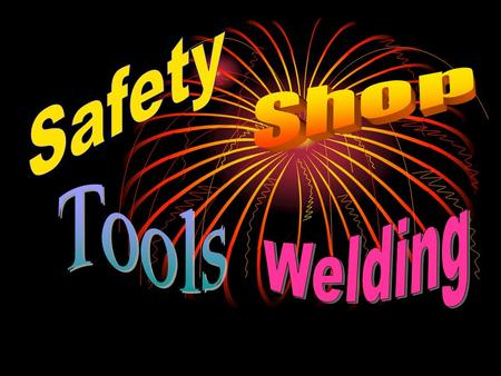 Safety Precaution Before starting actual arc welding the student should be fully aware of the dangers involved. The high temperature arc and hot metal.