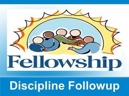Discipline Followup. Recent Wednesday night class – covered the topic in a thorough study This lesson is a follow-up to that study In this sermon:  Summarize.