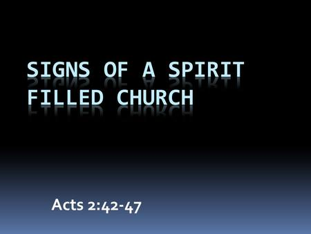 Acts 2:42-47. A Family Resemblance  How do I join?  Adopted by the Father  Belonging to each other.