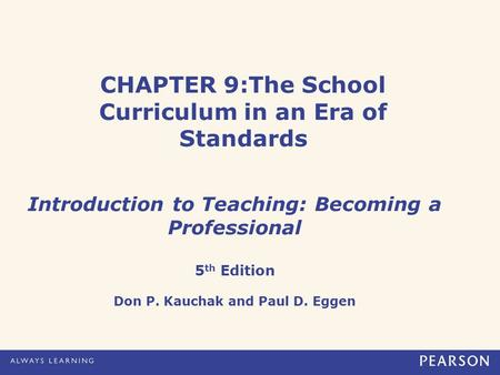 CHAPTER 9:The School Curriculum in an Era of Standards