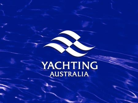 YACHTING AUSTRALIA Club Risk Management Template A Practical Resource for Clubs and Centres.