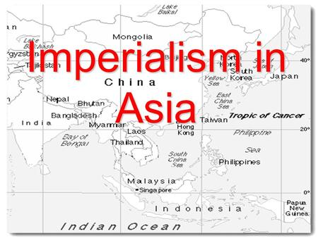 Imperialism in Asia. Japan 1853 President Fillmore sends Commodore Perry to Japan. –Tokugawa (Isolationists) –Trade –American sailors safety Treaty of.