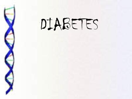DIABETES What is Diabetes? A disease that affects how the body uses glucose (the bodies main source of fuel). Both (type 1&2) cause high blood sugar.