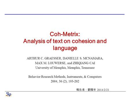 Coh-Metrix: Analysis of text on cohesion and language