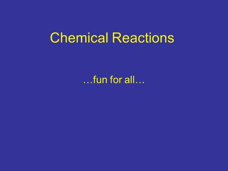 Chemical Reactions …fun for all…. Synthesis A + B AB Magnesium + Chlorine Mg 2+ + Cl 1- The ionic charge of Mg is 2+ because it must give away two electrons.