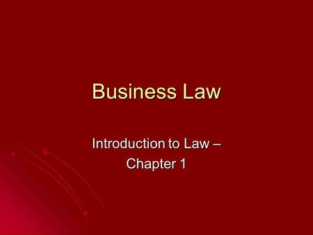 Introduction to Law – Chapter 1