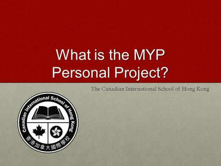 What is the MYP Personal Project?