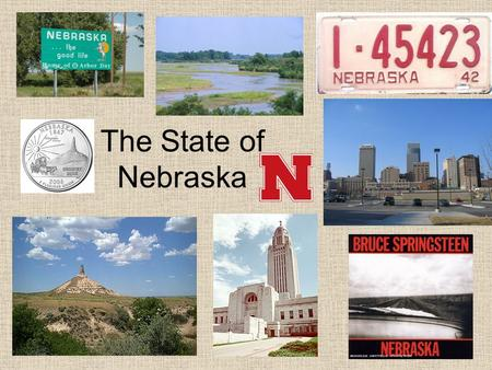 The State of Nebraska.