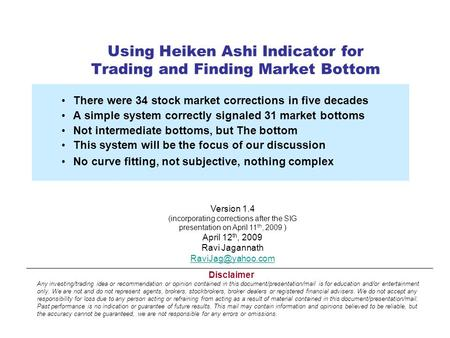 Using Heiken Ashi Indicator for Trading and Finding Market Bottom