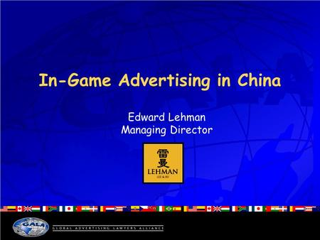 In-Game Advertising in China Edward Lehman Managing Director.