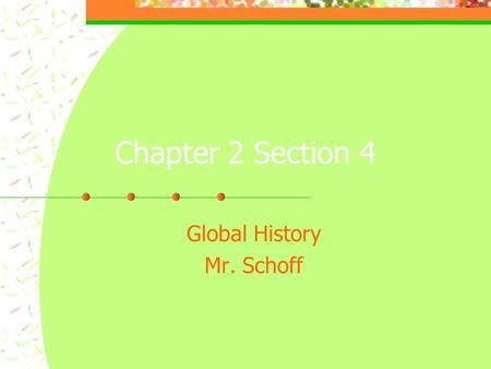 "Chapter 2 Section 4 Global History Mr. Schoff. OA Why is the Fertile Crescent considered the crossroads of the world? Read ""A Money Economy"" on page 42."