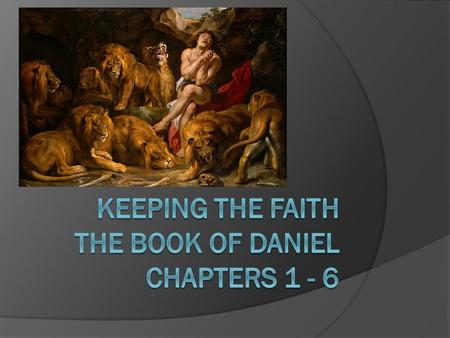 The Book of Daniel  The book begins during the reign of King Nebuchadnezzar and ends during the reign of Cyrus from Persia.  Chapters 1 - 6 = Historical.