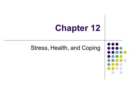Chapter 12 Stress, Health, and Coping. Stress – Sandy 2012.